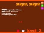 Sucre, sucre Image 5