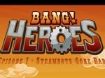 Jouer gratuitement à Bang! Heroes Episode 1