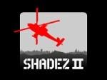 Jeu Shadez 2